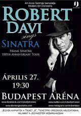 Robert Davi  Papp László Sport Arena - Budapest
