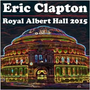 Eric Clapton RAH 2015 - Wheres Eric FINAL_0